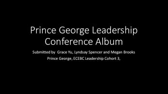 Prince George Leadership Conference Album (PPTX)
