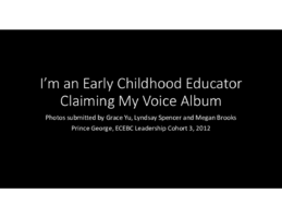 I'm An Early Childhood Educator Claiming My Voice Photo Album (PDF)